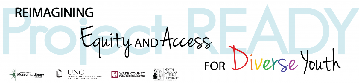 Project READY: Reimagining Equity & Access for Diverse Youth