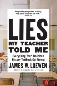 Book cover: Lies My Teacher Told Me by James W. Loewen